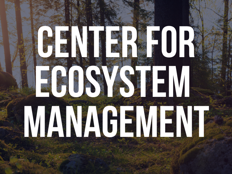 Image introducing Center for Ecosystem Management